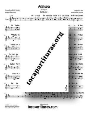 Aleluya de Händel Partitura con Notas en letra en Re Mayor (Flauta, Trompeta, Violin, Clarinete…) El Mesías