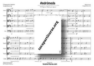 Andrómeda Partituras de Cuarteto /  Quinteto de Cuerda (Guión, Violín 1º y 2º, Viola 1ª y 2ª, y Chelo)