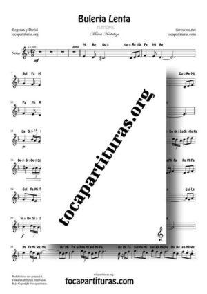 Bulería Lenta Flamenco Fácil PDF y MIDI con Notas en letra en Clave de Sol (Flauta, Violin, Oboe, Trompeta, Clarinete…)