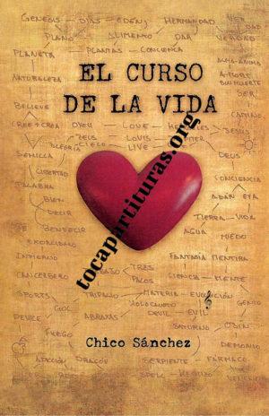 El Curso de la Vida Libro de Chico Sánchez