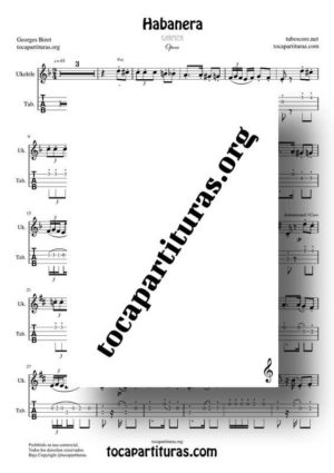 Habanera (Carmen de Bizet) Partitura y Tablatura del Punteo de Ukelele (Tabs)
