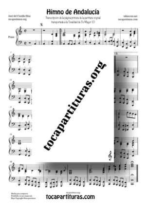 Himno de Andalucía Partitura de Piano Transcripción del Score Original transportada a Do Mayor