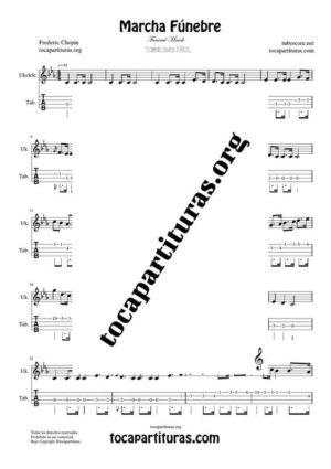 Marcha Fúnebre de Chopin Partitura y Tablatura del Punteo de Ukelele (Tabs)