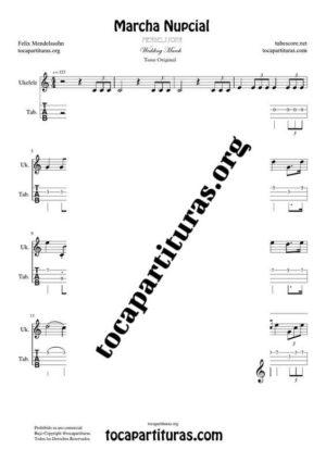 Marcha Nupcial de Mendelssohn Partitura y Tablatura del Punteo de Ukelele (Tabs) Tono Original