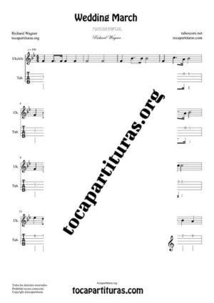 Marcha Nupcial de Wagner (Bridal Chorus) Partitura y Tablatura del Punteo de Ukelele (Tabs) Tono Original