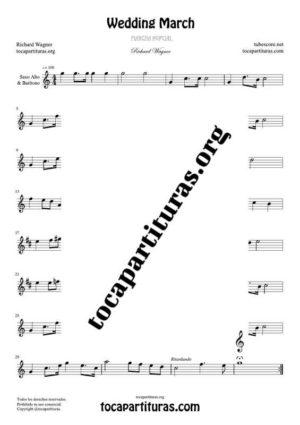 Marcha Nupcial de Wagner (Bridal Chorus) Partitura de Saxofón Alto / Saxo Barítono Mi bemol (E Flat Saxophone) Tono Original